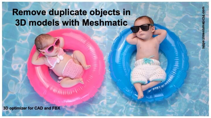 Remove duplicate objects in 3D models with Meshmatic