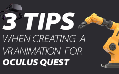Three tips when creating an animation for VR in Oculus Quest