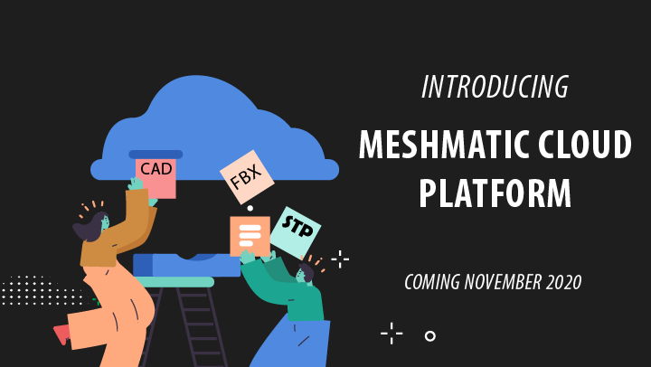 Meshmatic Cloud Platform for CAD optimization